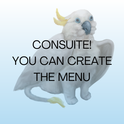 Image of a cockatoo griffon. Text says: Consuite! You can create the menu